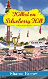 Killed on Blueberry Hill (A Berry Basket Mystery, #3)