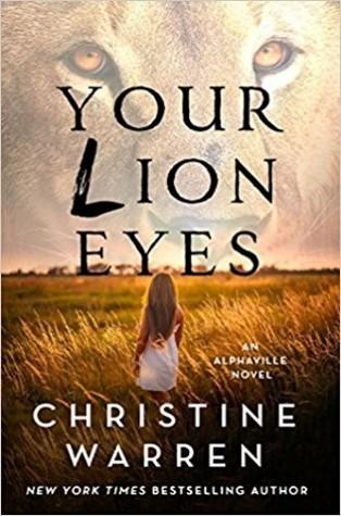 Your Lion Eyes (Alphaville, #2)