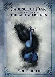 Cadence of Ciar (The Fate Caller, #1)