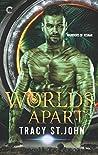Worlds Apart (Warriors of Risnar, #2)