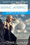 Seeking Mr. Perfect (Secrets in Savannah #3)