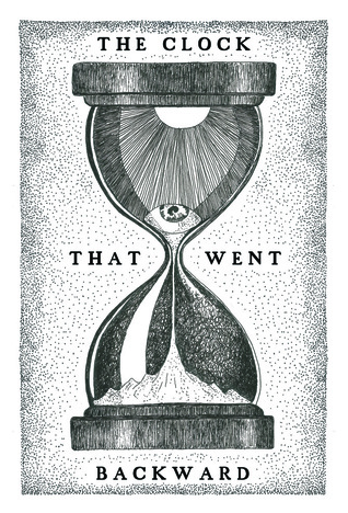 The Clock That Went Backwards by Edward Page Mitchell