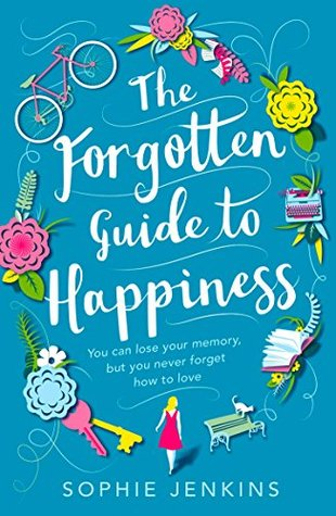 The Forgotten Guide to Happiness by Sophie Jenkins