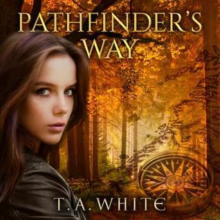 Pathfinders Way (The Broken Lands, #1) T.A. White