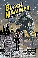 Black Hammer, Vol. 2: El Suceso
