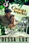 Omega Required (Wolves in the World, #1)