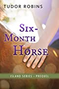 Six-Month Horse