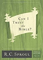 Can I Trust the Bible? (2017) (Crucial Questions)