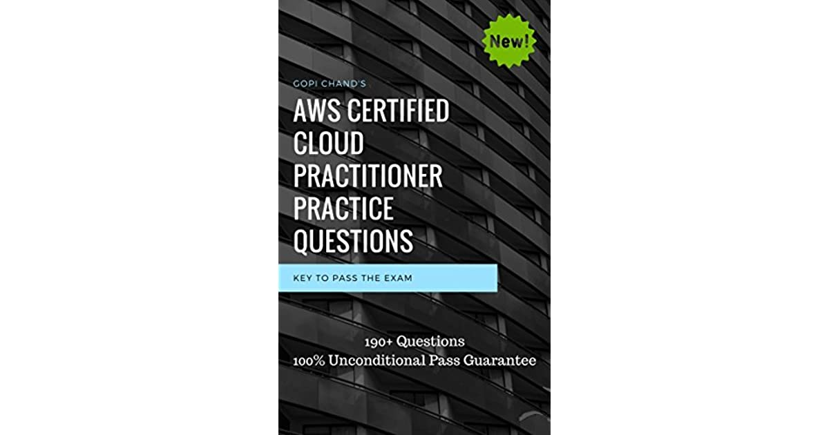 AWS Certified Cloud Practitioner 2018 Practice Questions