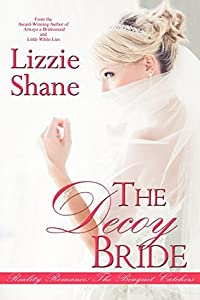 The Decoy Bride (The Bouquet Catchers, #4)