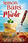Lemon Bars & Murder (Sweet Treats Mystery, #3)