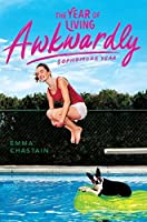 The Year of Living Awkwardly: Sophomore Year (Chloe Snow's Diary Book 2)