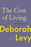 The Cost of Living: A Working Autobiography