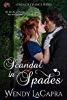 Scandal in Spades (Lords of Chance Book 1)