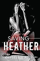 Saving Heather (The Hybrid Series Book 2)
