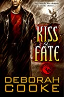 Kiss of Fate  (The Dragonfire Novels, #3)
