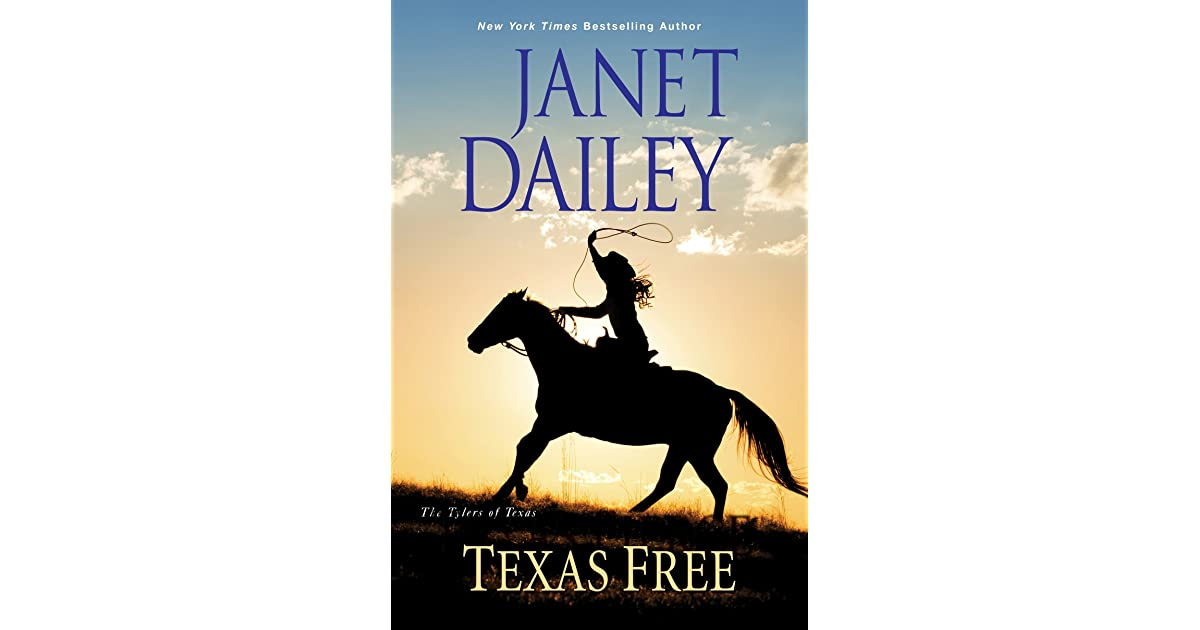 Texas Free The Tylers Of Texas 5 By Janet Dailey