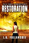 Restoration (Tales From A Warming Planet, #4)