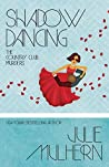 Shadow Dancing (The Country Club Murders, #7)