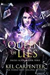 Queen of Lies (Daizlei Academy, #3)