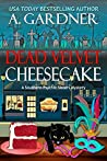 Dead Velvet Cheesecake (Southern Psychic Sisters Mysteries, #3)
