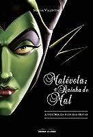 Malévola: a Rainha do Mal (Vilões #4)