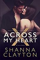 Across My Heart (Dynasty of Murders Book 1)