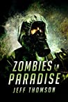 Zombies in Paradise (Guardians of the Apocalypse Book 2)