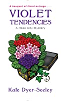 Violet Tendencies (Rose City Mystery, #2)