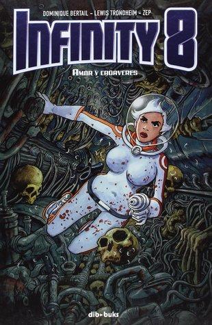 portada del cómic de ciencia ficción Infinity 8. Amor y cadáveres