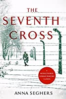The Seventh Cross (Virago Modern Classics)