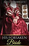 His Forsaken Bride (Vawdrey Brothers, #2)