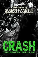 Crash (Brazen Bulls MC, #1)