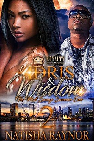 Idris & Wisdom 2 by Natisha Raynor
