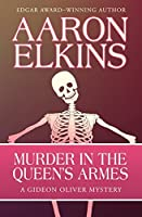 Murder in the Queen's Armes (The Gideon Oliver Mysteries)