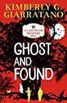 Ghost and Found (A Cayo Hueso Mystery Book 2)