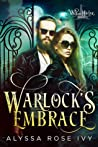 Warlock's Embrace (Willow Harbor, #6)