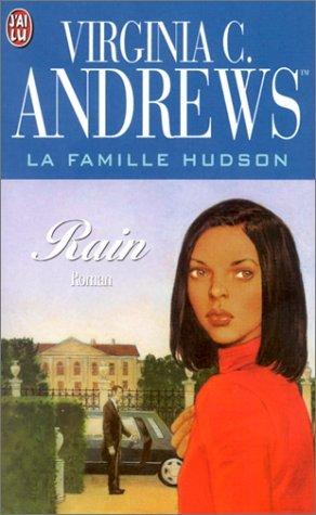 Rain (La Famille Hudson, #1)  by  V.C. Andrews