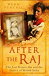 After the Raj-The Last Stayers-On and the Legacy of British India