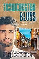 Trowchester Blues (Trowchester Blues, #1)