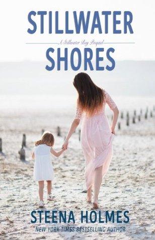 Stillwater Shores (Stillwater Bay #0.5)