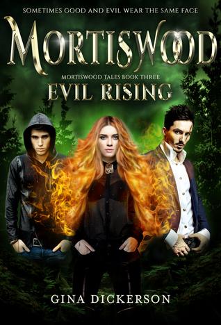 Evil Rising (Mortiswood Tales #3)