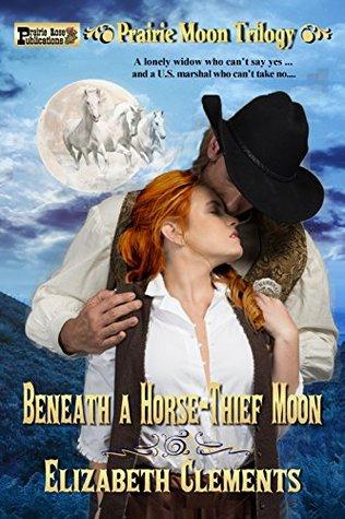 Beneath a Horse: Thief Moon (Prairie Moon Trilogy)