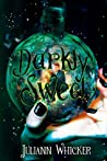 Darkly Sweet (Rosewood Academy for Witches and Mages, #1)