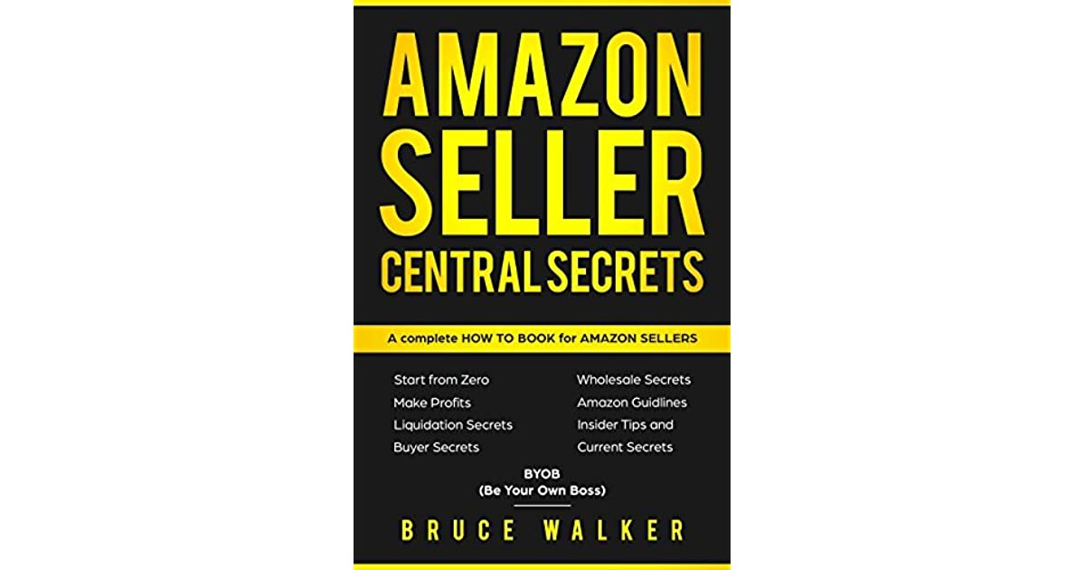 best service b9940 5369a Amazon Seller Central Secrets: Use Amazon Profits to fire ...