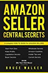 Amazon Seller Central Secrets by Bruce   Walker