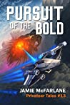 Pursuit of the Bold (Privateer Tales, #13)