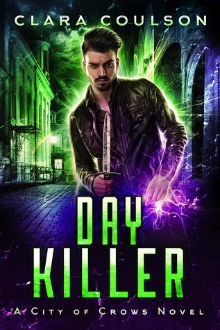 Day Killer by Clara Coulson