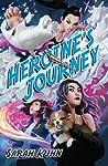 Heroine's Journey (Heroine Complex, #3)