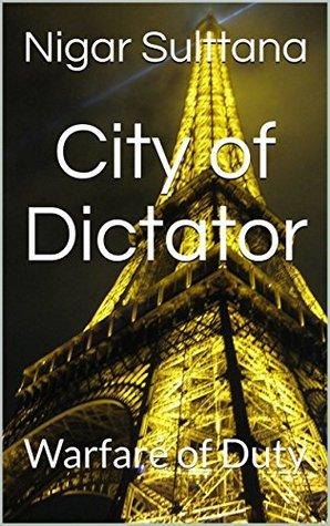 City of Dictator: Warfare of Duty